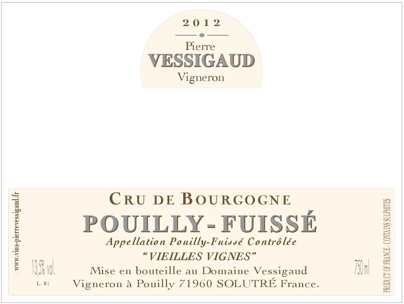 Vessigaud Pouilly-Fuisse Vielles Vignes 2014