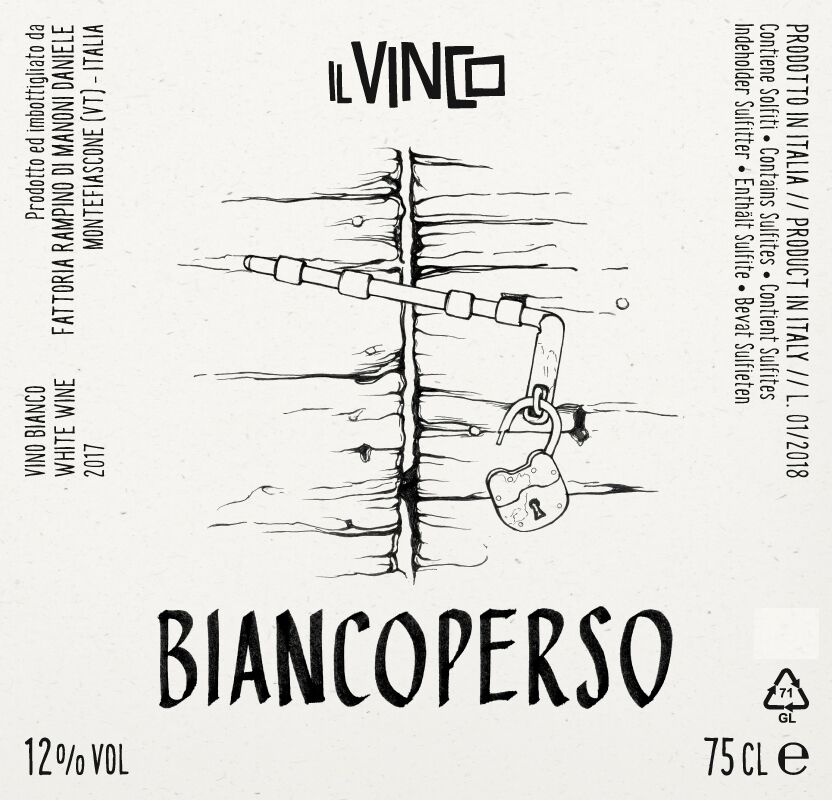 "- Il Vinco ""Biancoperso,"" 2017""Biancoperso,"" or ""lost whites,"" is a blend of native, local grape varieties from the area, including Procanico (Trebbiano Toscano), Rossetto (Trebbiano Giallo), and Malvasia Bianca vines which were planted in the volcanic soil of Montefiascone on Lake Bolsena. After pressing and destemming, the grapes spontaneously ferment in cement vats with their own natural yeasts and without the help of other oenological products. No clarification/filtration is carried out, and minimal sulfur dioxide (13 mg/l) is added only during the bottling phase. After a four day maceration, the wine remains in cement and steel vats for 6 months, before it is bottled and aged for 3 months before release. 12% alcohol."