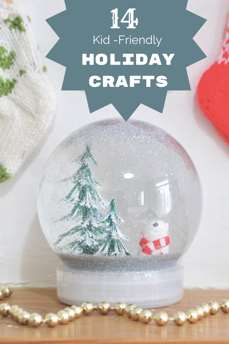 14 kid-friendly holiday crafts!