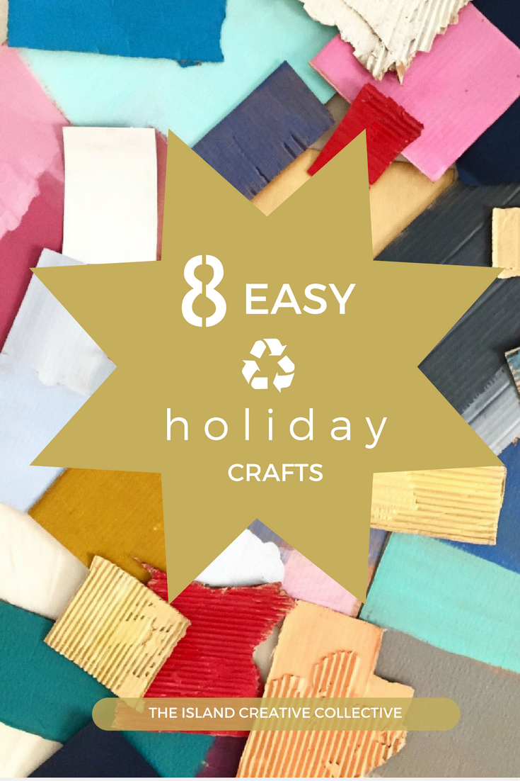 8 RECYCLED HOLIDAY CRAFTS