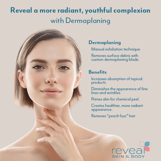 expert dermaplaning at Reveal Skin and Body
