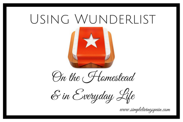 Wunderlist for a Smooth Running Homestead | Sunny Simple Living