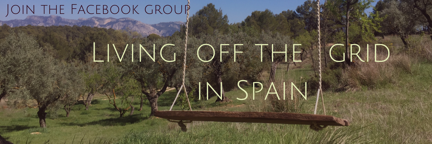 Living off the grid in Spain - join the Facebook group!