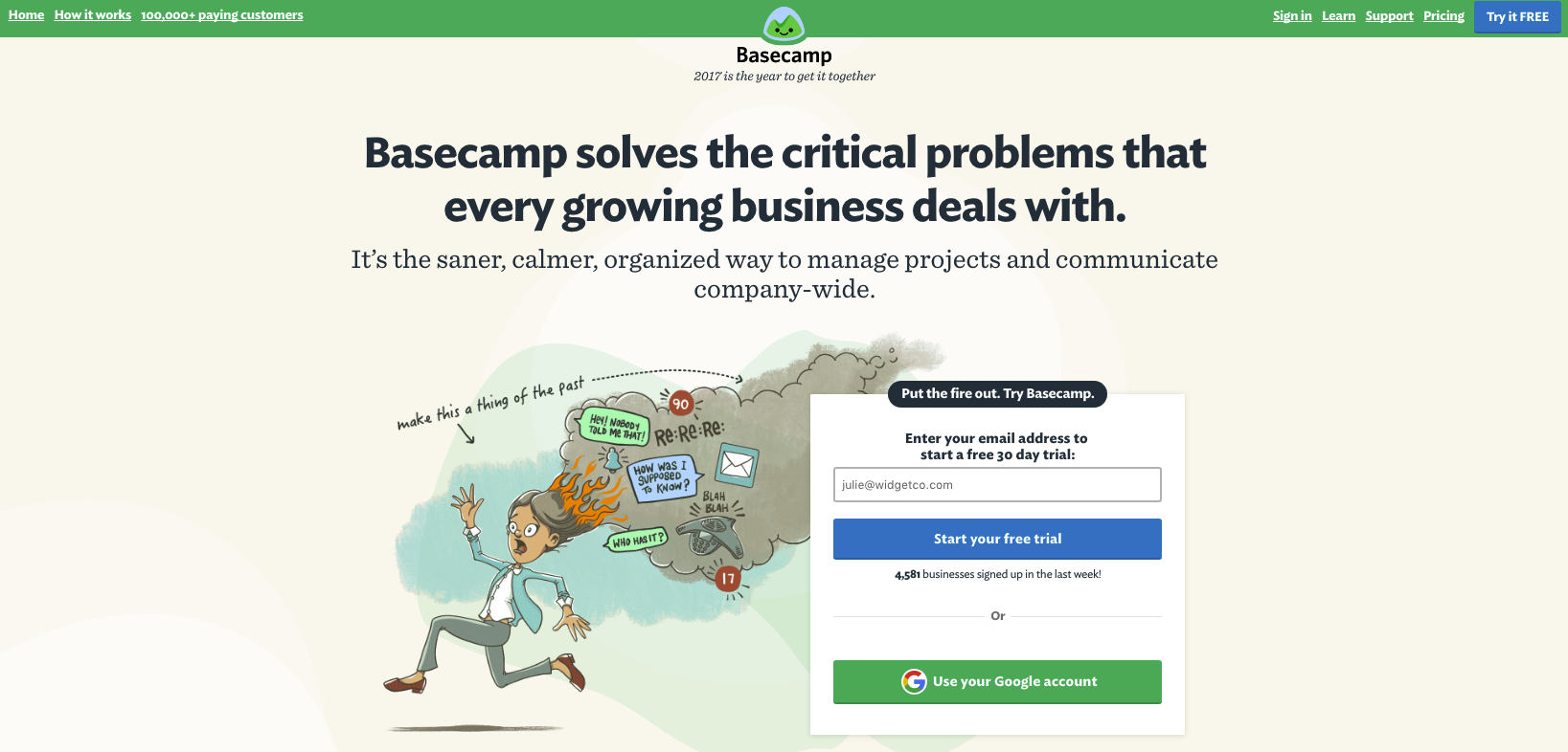 Basecamp's   landing page above shows a clear call to action and provides the user with an alternative login in method.