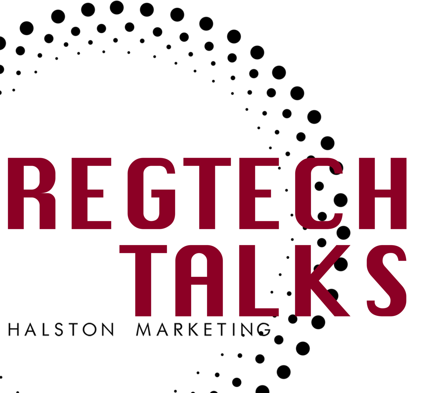 RegTech Talks Halston Marketing