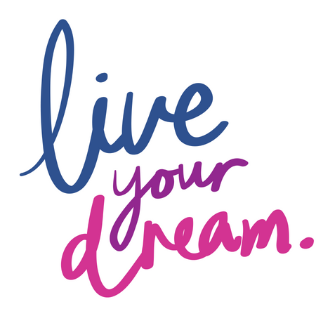 You can live your dream if you invest the time to project manage your life.