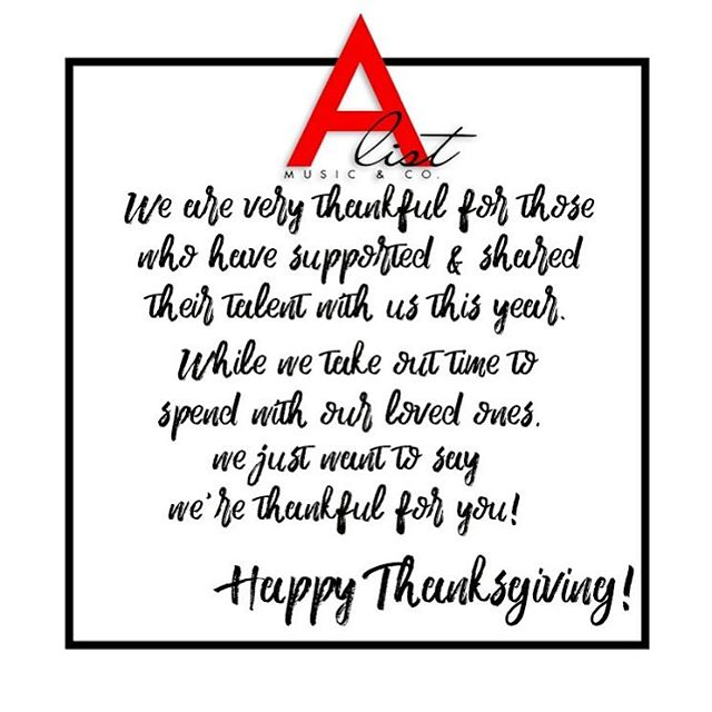 Happy 🦃 day from A-list Music & Co!!