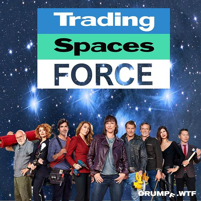 "Why are we worried about creating a ""Space Force"" when there are so many poorly decorated and organized homes we need to deal with first?!?! The actions of this administration are beyond reason. Please share if you'd rather see a ""Trading Spaces Force"" first because we just can't handle more episodes of @drpimplepopper on @tlc. #tradingspaces #spaceforce #space #stars #drumpf #drumpfdotwtf #renovation #demolition #demoday #design #homedecor #home #resist #notmypresident #impeachtrump #realitytv #woodworking #meme #memes #fixerupper #hammer #paint #homedeco"