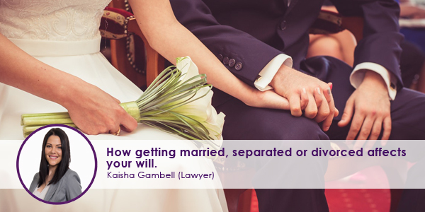 How-getting-married-separated-or-divorced-affects-your-will.jpg