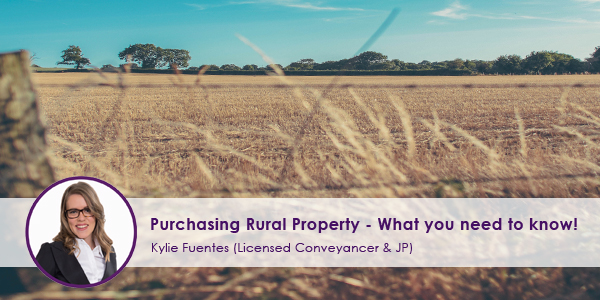 Purchasing-Rural-Property---What-you-need-to-know.jpg