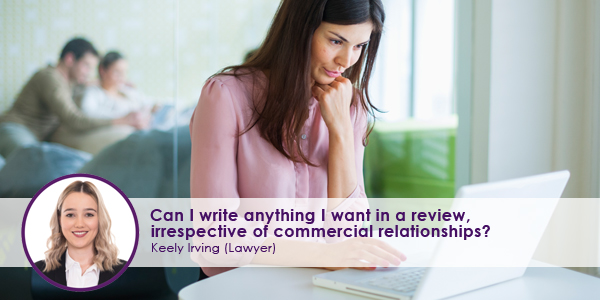 Can-I-write-anything-I-want-in-a-review,-irrespective-of-commercial-relationships.jpg