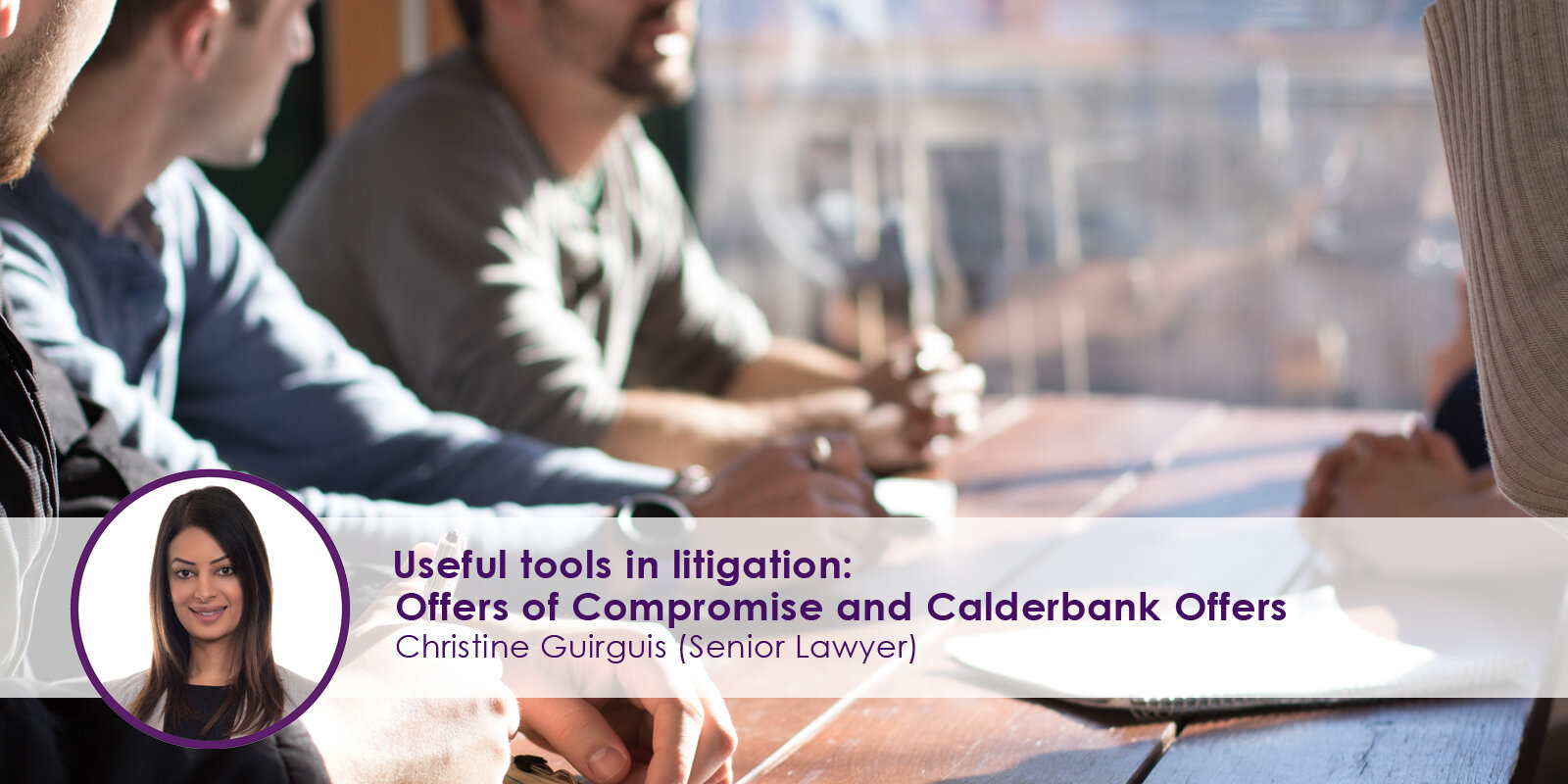 Useful-tools-in-litigation-Offers-of-Compromise-and-Calderbank-Offers.jpg