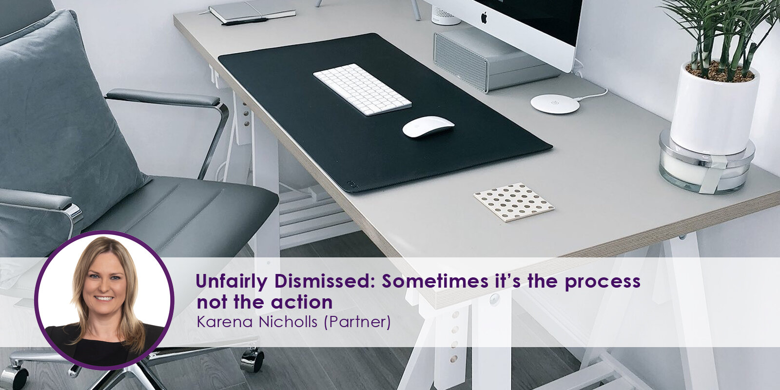 Unfairly-Dismissed-Sometimes-it's-the-process-not-the-action.jpg