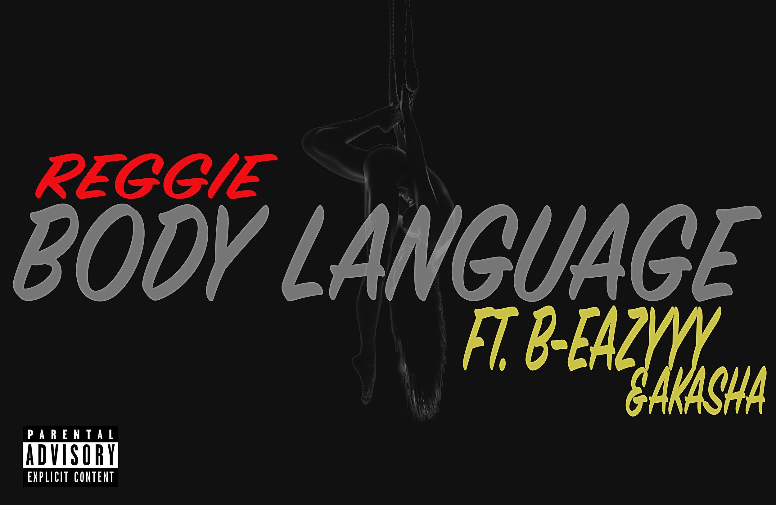 Second Single: Body Language    Featured: B-Eazyyy & Akasha    Released: November 28, 2014