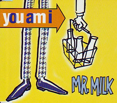 YouAmI-MrMilk.jpg