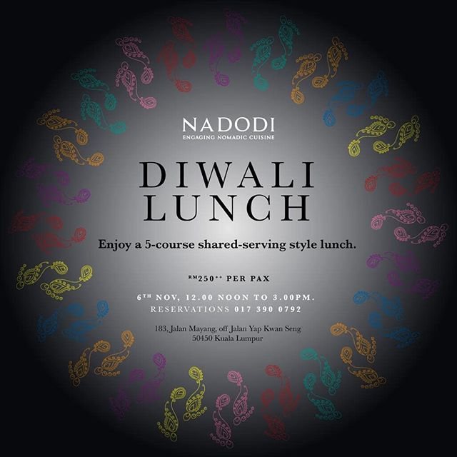 ✨ We are open for Lunch this Diwali!! - A special 5 Course Sharing Style Lunch to celebrate the Festival of Lights. - - Date :  Nov 6th Lunch :  12 noon to 3pm  Price :  RM250++ Per Pax - - For reservations : +60173900792 ✨