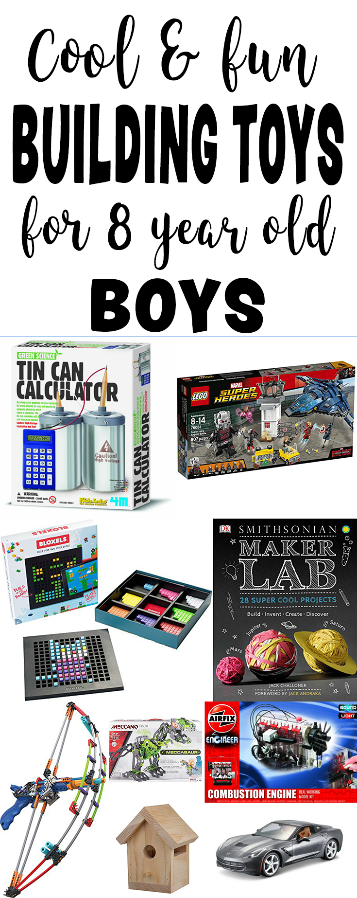 Gifts For 8 Year Old Boys - Cool Things To Build