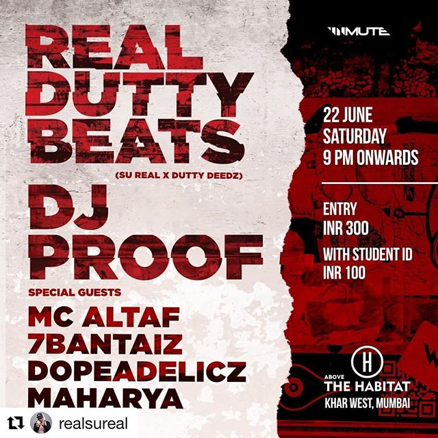 We bringin out the heavy hitters this weekend! #realduttybeats mumbai debut show with serious firepower from @officialdjproof @mc_altaf_ @7bantaiz @dopeadelicz_official @maharyamusic 🔥🔥🔥🎤🎤🎤 #Repost @realsureal with @get_repost ・・・ 🐍⚔️ So hype for this! 💥 #realduttybeats #mumbai debut @indiehabitat this Saturday night with a veritable whirlwind of #hiphop #desihiphop O.G.s and Y.G.z 🚨 @officialdjproof @mc_altaf_ @dopeadelicz_official @7bantaiz @maharyamusic 💣 come hear some of the music we been working on together!  tickets at the door ⚔️🐍 #indianhiphop #gullyrap #gullyboy #gullyhood #gullyhiphop #gullyboys #7bantaiz #swadesi #gullygang #dopeadelicz #mcaltaf