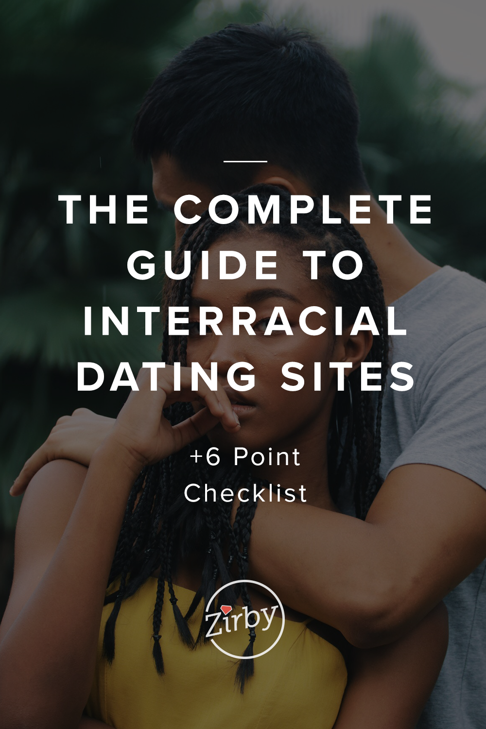 The Complete Guide to Interracial Dating Sites