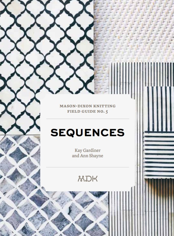 Mason-Dixon Knitting Field Guide No. 5 Sequences