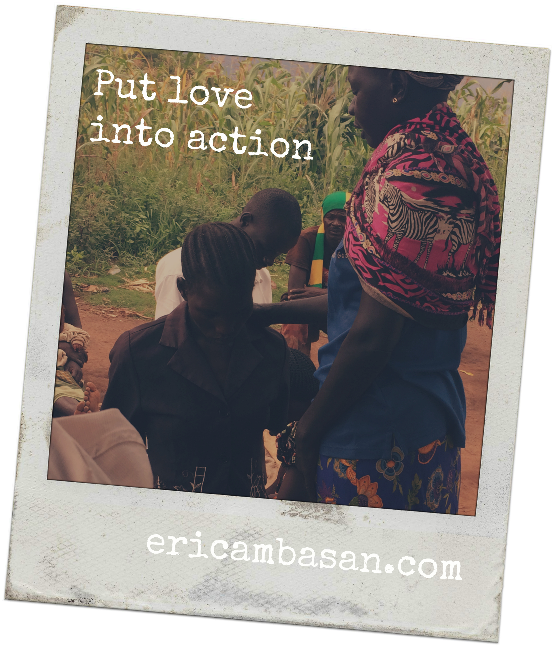 Put Love Into Action