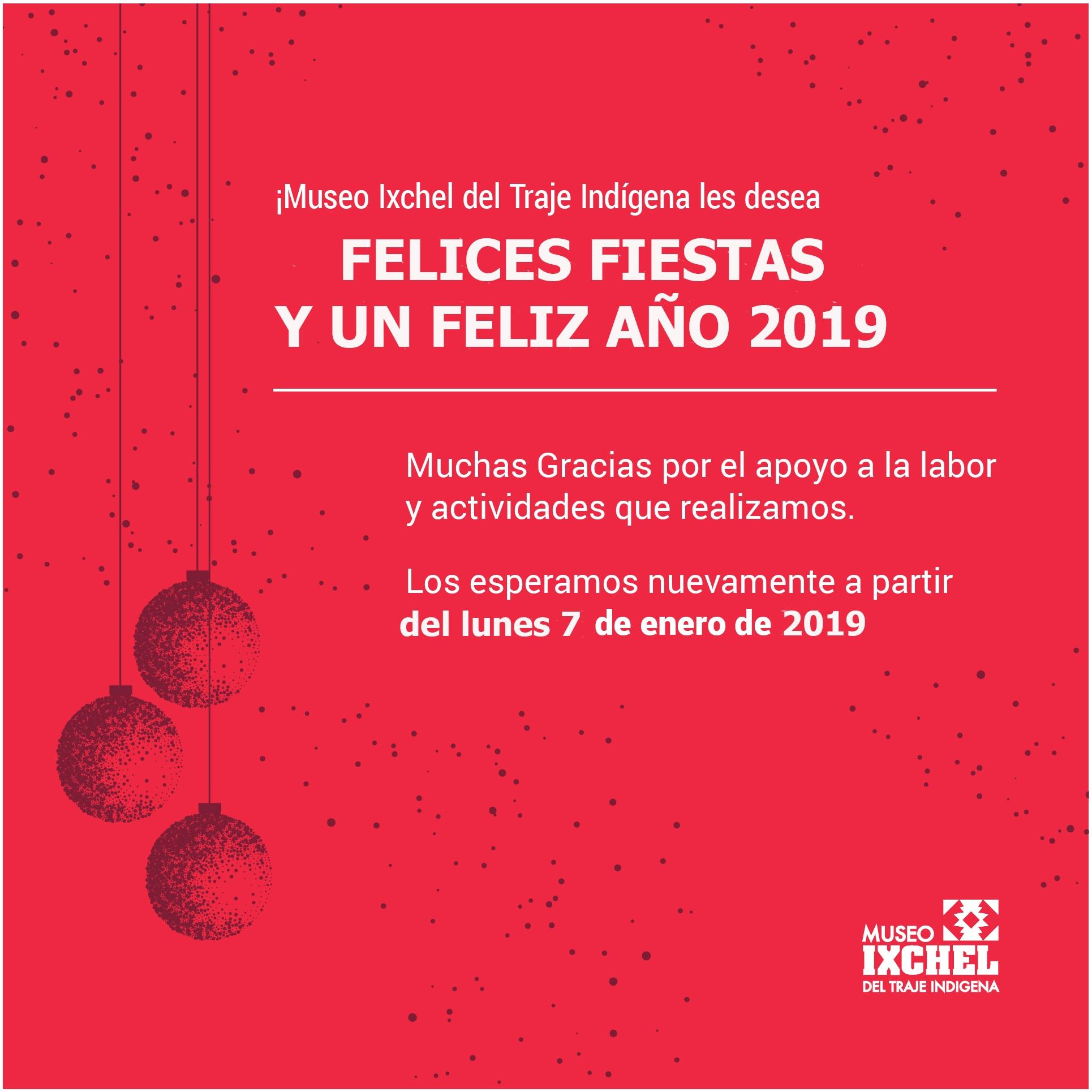 FELICES FIESTAS Y UN FELIZ AÑO 2019.  Los esperamos nuevamente a partir del 7 de enero de 2019.