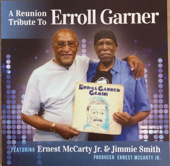 Reunion Tribute to Erroll Garner with Geri Allen, Ernest McCarty, Jimmie Smith & Noel Quintana   $120 - $10 monthly Recurring gift, $120 one-time giftErroll Garner's first recording date was supervised by George Heid, Sr. in 1937 in Pittsburgh. In 2016, George Heid, Jr. continued the Garner connection with the reunion of the rhythm section from his final years as a performer.July 2016, Ernest McCarty, Jr on Bass and Jimmie Smith on drums revisited their roles with Erroll Garner in a session joined by Noel Quintana, congas and Geri Allen, piano.Tunes include; Caravan; Gemini; The Shadow of Your Smile; Mambo Carmel; Get Happy; Autumn Leaves; and It Could Happen to You.FMV $12