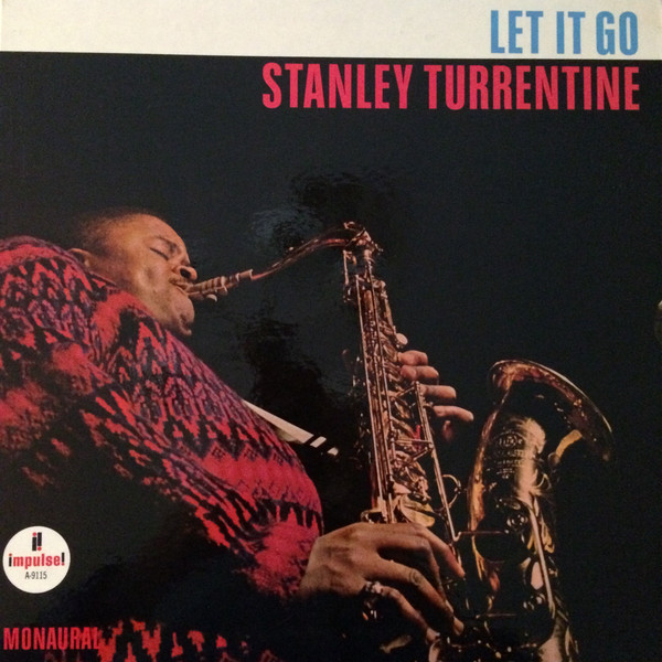 Stanley_Turrentine_Let_It_Go.jpeg