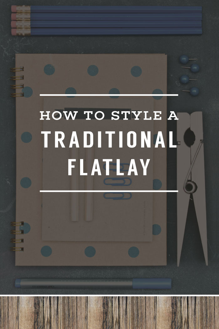 How To Style A Traditional Flatlay | Planq Studio | prop styling | photo styling | instagram