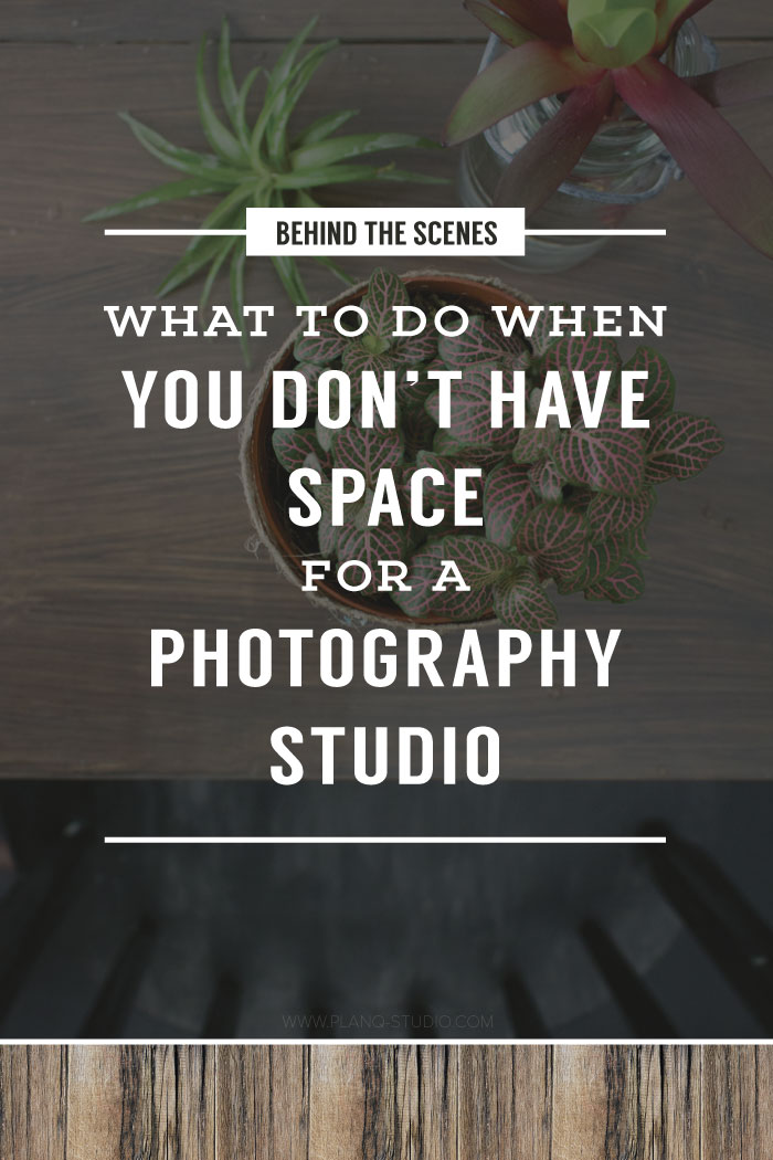 What To Do When You Don't Have Space For A Photography Studio | Planq Studio | brand photography, blog photography, prop styling, photo styling, in-home photo studio, behind the scenes