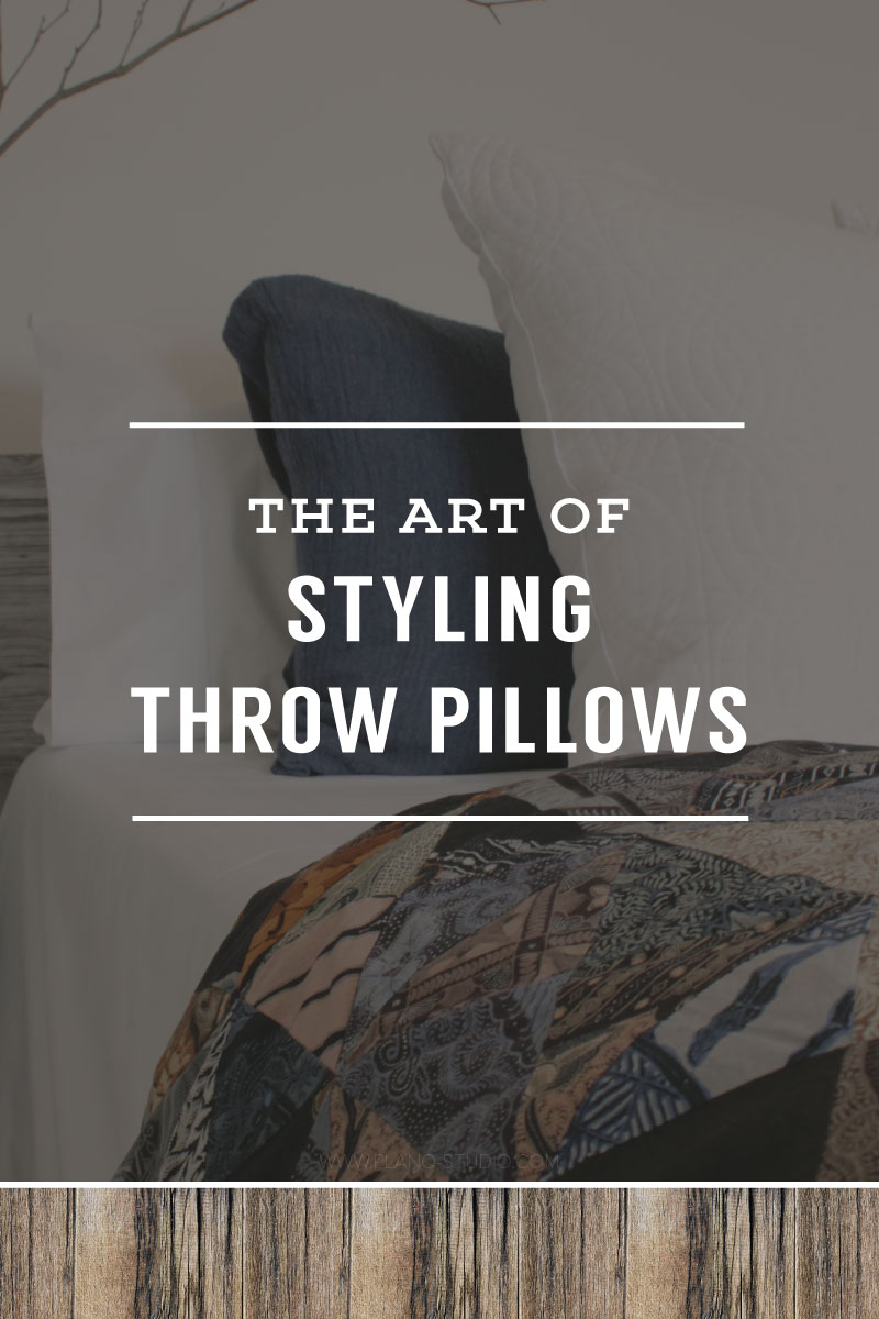 The Art of Styling Throw Pillows | Planq Studio | interior styling, prop styling, photo styling, brand photography, product photography, interior design
