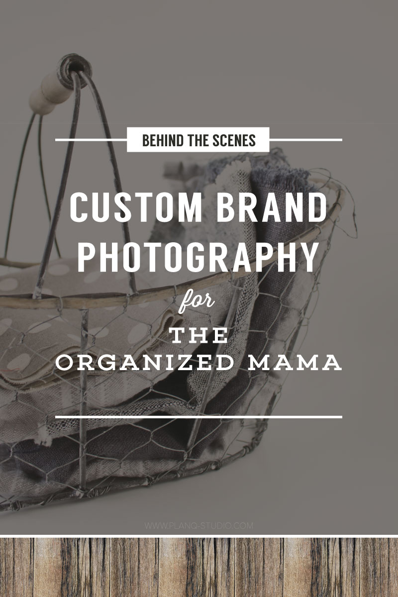 Custom Brand Photography for THE ORGANIZED MAMA | Planq Studio | Custom stock photos | Brand photography | Blog photography | Prop styling | Photo styling | Visual marketing