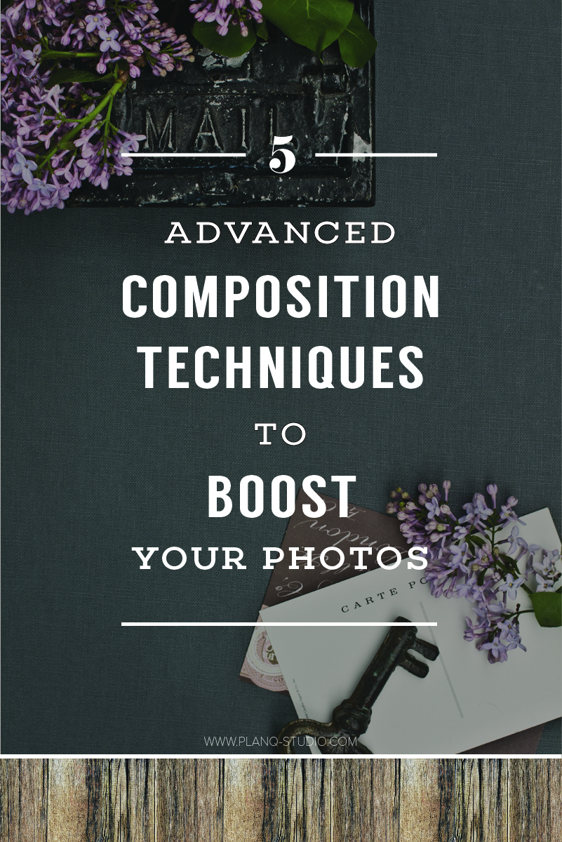 5 Advanced Composition Techniques To Boost Your Photos | Planq Studio | brand photography, photo styling, prop styling, composition, photography tips, styling tips