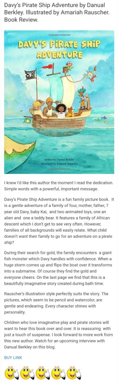 https://bferrante.wordpress.com/2018/06/27/davys-pirate-ship-adventure-by-danual-berkley-illustrated-by-amariah-rauscher-book-review/