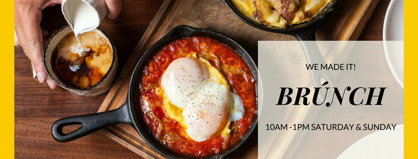 BRÚNCH Saturday and Sunday 10am - 1pm. - Last orders for BRÚNCH is strictly 1pm