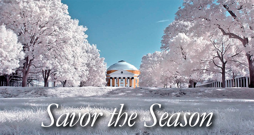 Savor the season - Four days of ideas on how to make the most of Charlottesville in the winter. Warm up to some of the area's coolest activities, historical landmarks, and local hot spots.