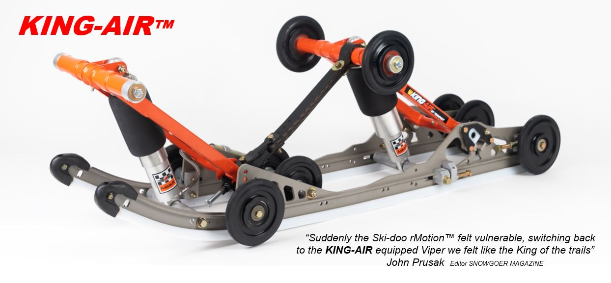 TAP PICTURE -  for  SNOWGOER'S  comparison to SKI-DOO'S rMotion Suspension     TAP HERE -   KING-AIR details