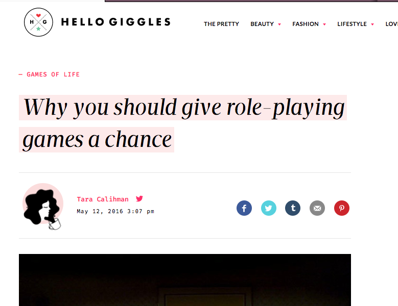 Hello Giggles  -  Why you Should Give Role-playing Games a Chance