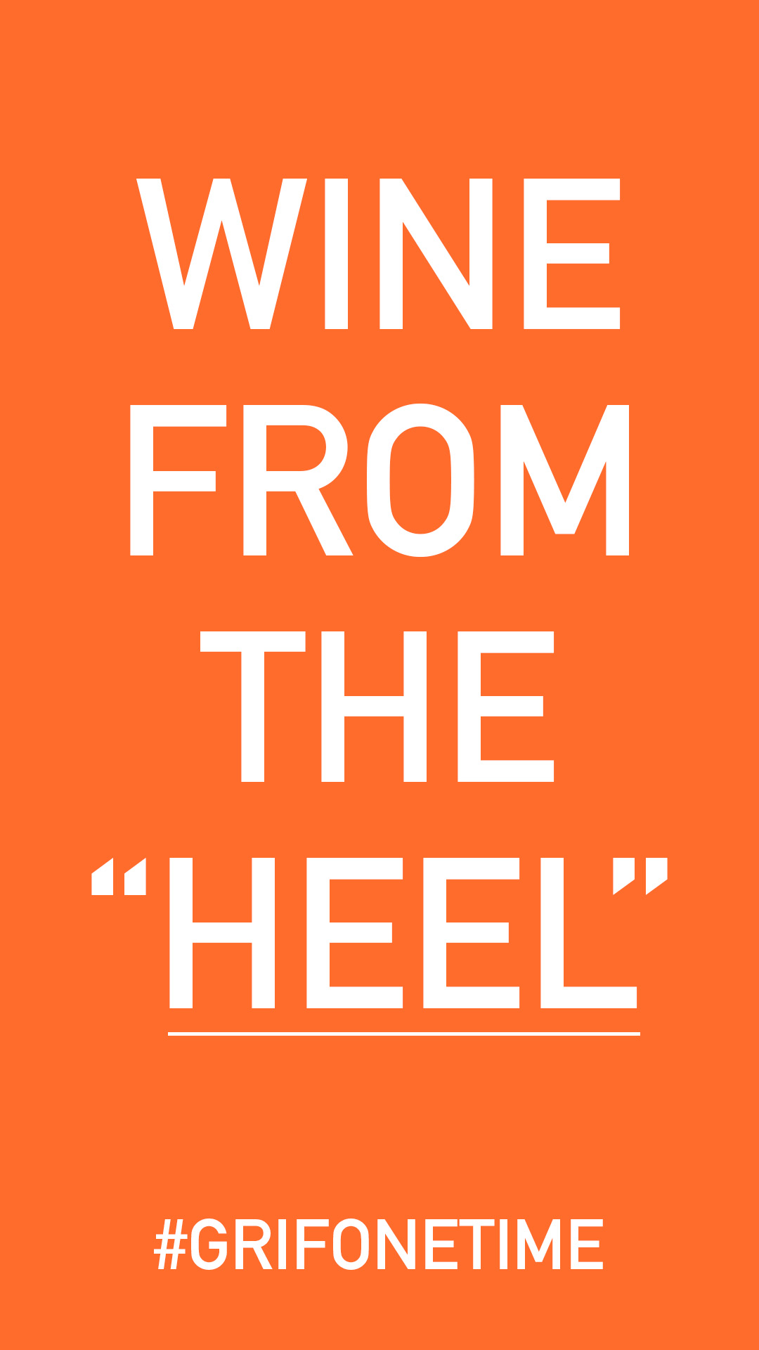 wine from the heel #grifonewine