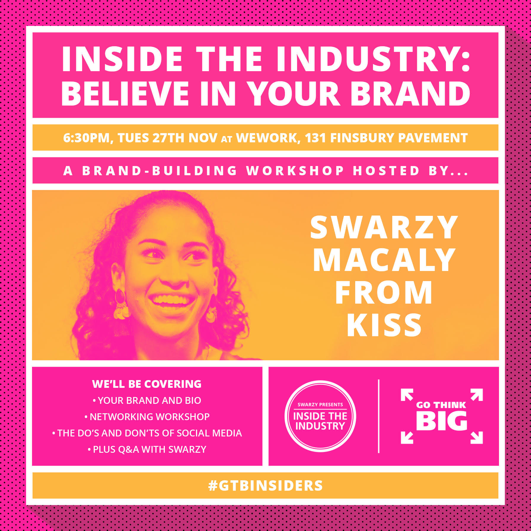 BELIEVE IN YOUR BRAND - a night featuring games and workshops on branding, networking, and social media. -
