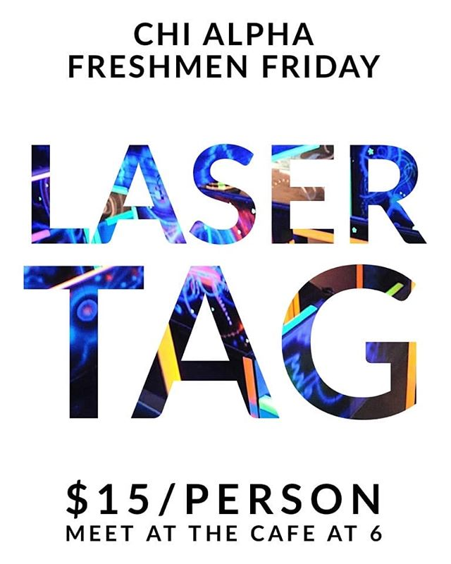 This Friday!! Come with us to Acadiana Lanes to play Lazer tag! Bring friends! Also a reminder that ~Soulful~ TNL tonight is in the Ballroom at 7:00pm!