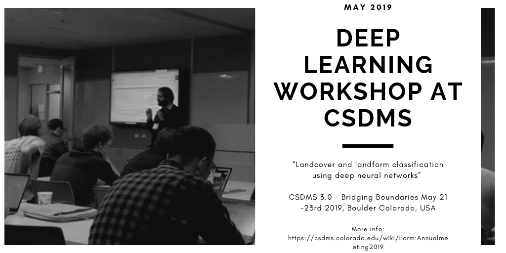 May 2019. Deep Learning workshop at CSDMS.png