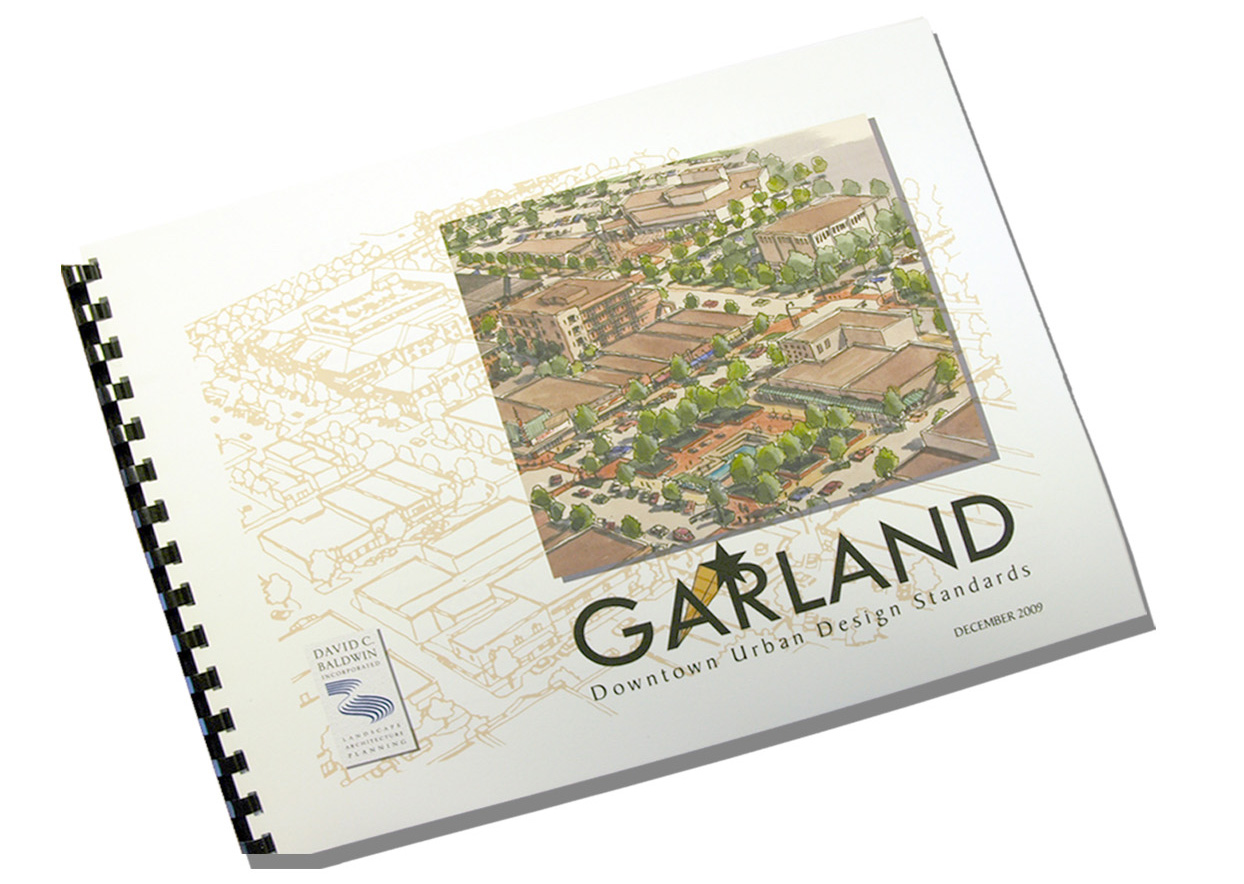 GARLAND DOWNTOWN URBAN DESIGN STANDARDS