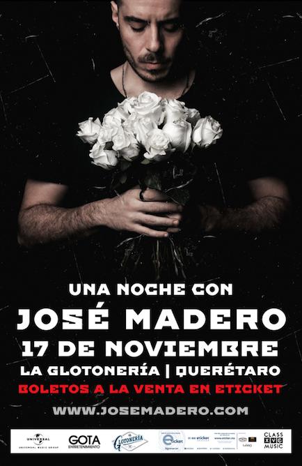 Jose Madero en Querétaro | Gota Entretenimiento