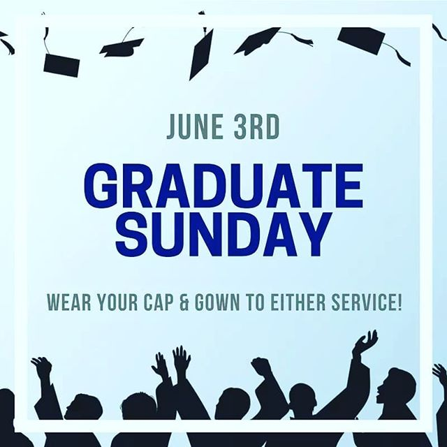Graduates: Join us on June 3rd wearing your cap & gown! We are excited to celebrate your academic achievements with you!