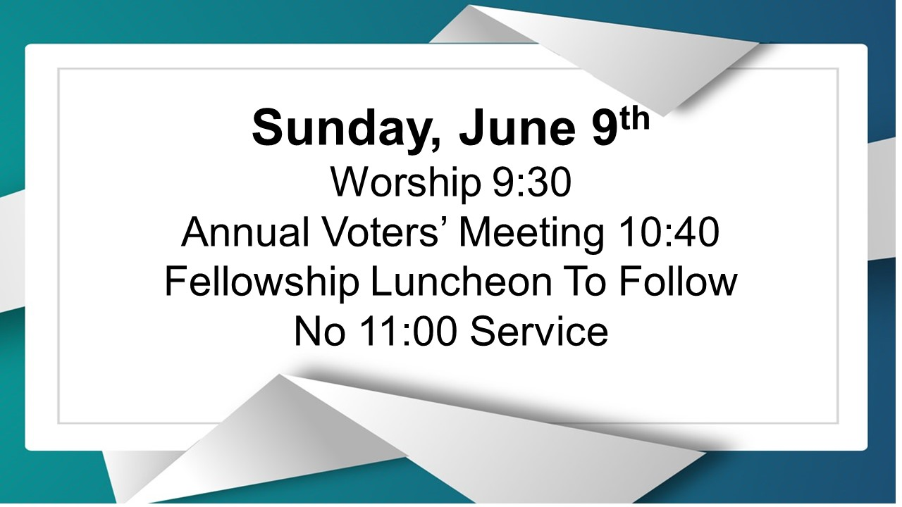 Following the service we will have a time of fellowship. Please join us and bring a side dish or dessert to pass; meat and drinks will be provided. There will be no 11:00 service on this Sunday.  Council Nominations:  President: Kellie DeLong—Vice President: Nate Kares—Property Chair: Andy Sims  Lead Elder: ________  Nominations (with prior consent) will also be accepted during the meeting. We will also share our 2019-2020 budget, annual ministry reports & future vision for SMLC & OWC during our assembly. Copies of the Agenda, 2018 Minutes and Constitution are available in the lobby.