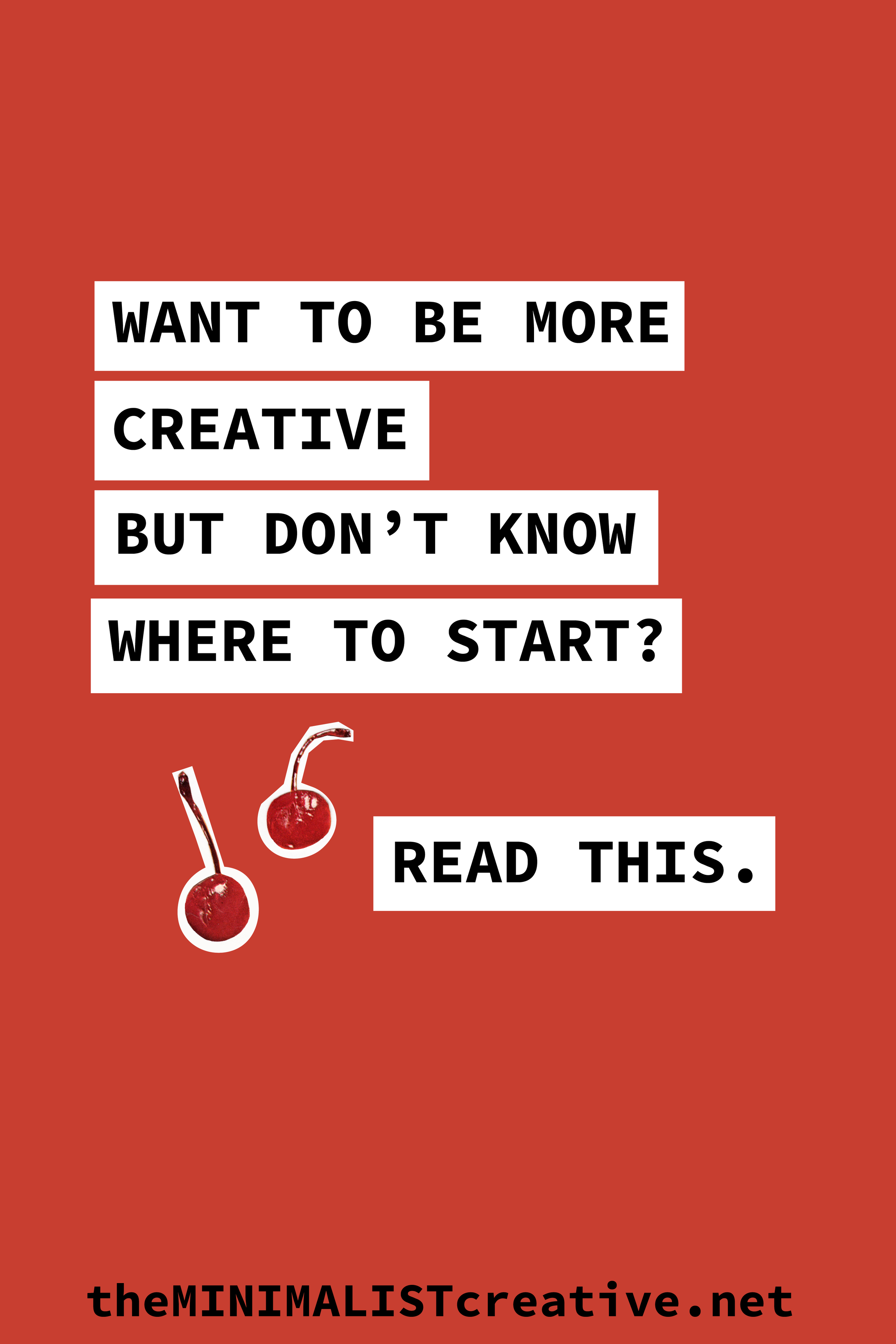 Want To Be More Creative But Don't Know Where To Start? Read This.