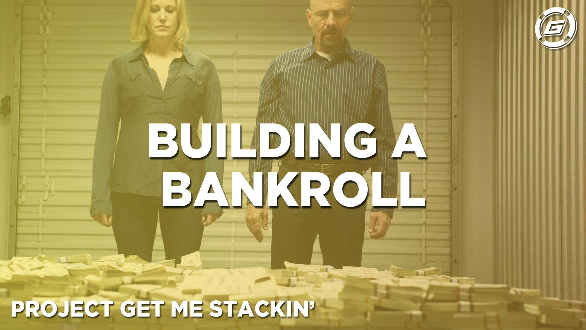 How To Build A Bankroll - LESSON #2