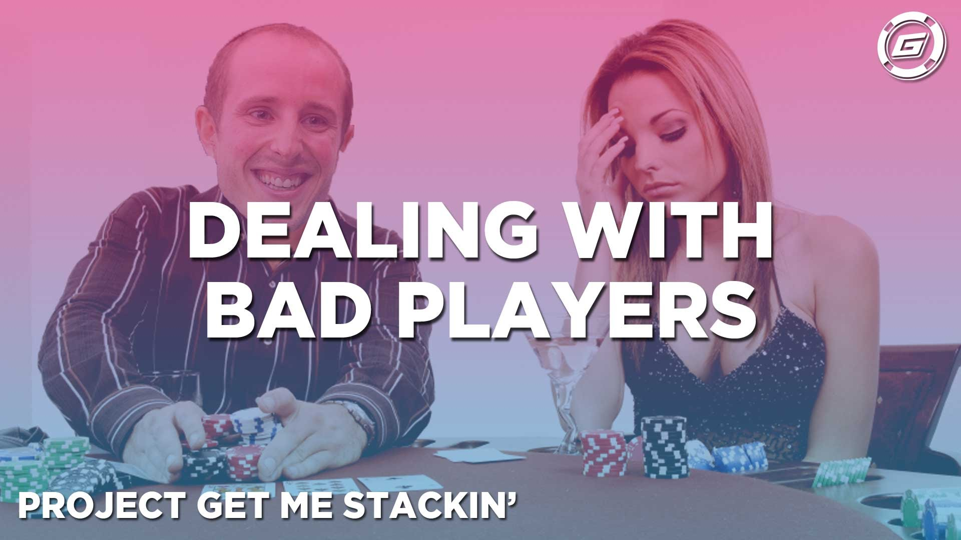 Do You Hate Playing With Bad Players? - LESSON #1