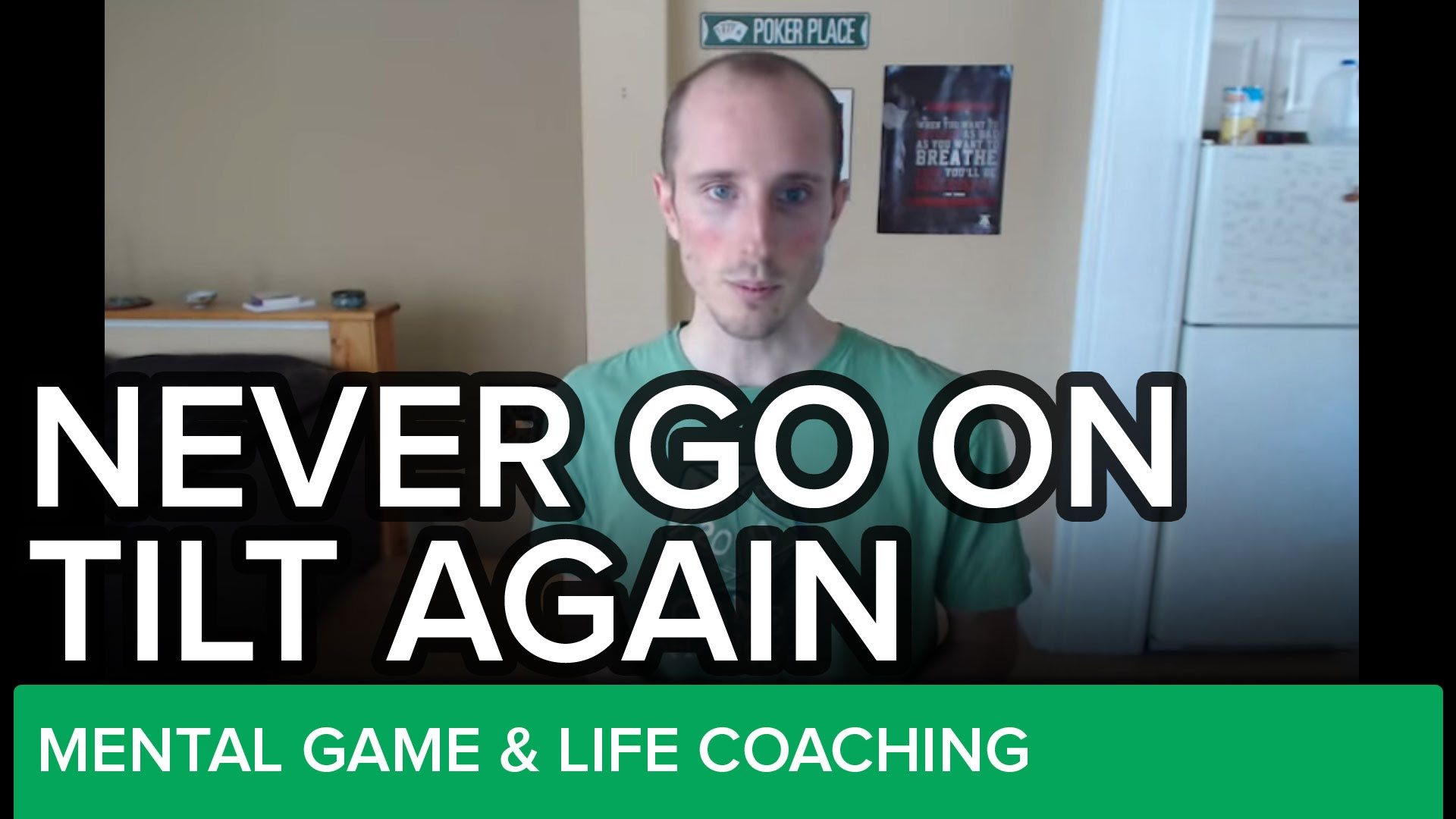 How To Never Go On Tilt Again: Don't Sweat It, Just FORGET IT - LESSON #7